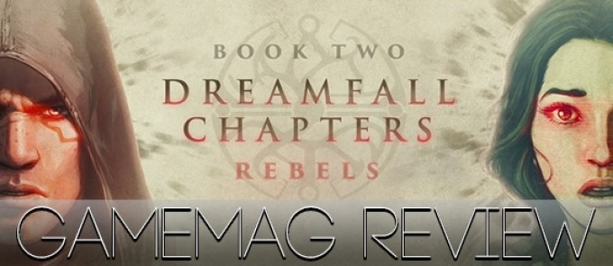 Обзор Dreamfall Chapters Book Two: Rebels